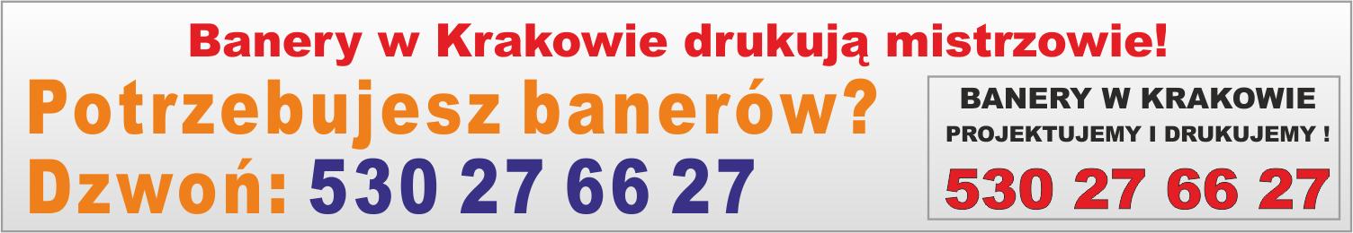 banery w Krakowie drukują mistrzowie